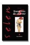 Selen tome 9 - Tentatives de charme