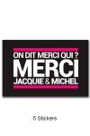 Pack 5 stickers J&M n°6 - Pack de 5 Stickers noirs Jacquie & Michel  (dimensions 10 x 6.5 cm) à coller où vous voulez.